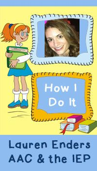 How I Do It: AAC in the IEP with Lauren Enders. I follow her everywhere and read ALL she writes :)   Re-Pinned by Penina Penina Rybak MA/CCC-SLP, TSHH CEO Socially Speaking LLC YouTube: socialslp Facebook: Socially Speaking LLC www.SociallySpeakingLLC.com Socially Speaking™ App for iPad:  http://itunes.apple.com/us/app/socially-speaking-app-for/id525439016?mt=8