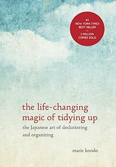 Have you heard of the KonMari method of de-cluttering and organizing? It is based off the book The Life Changing Magic of Tidying Up by Japanese tidying expert Marie Kondo. I read the book over the… Marie Kondo Buch, Reading Lists, Book Lists, Reading Room, Reading Library, Reading Time, Library Books, Minimalism Living, Konmari Methode