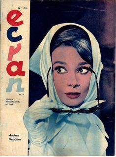 Audrey Hepburn on Cover Ecran Chile Magazine 1963 Audrey Hepburn Charade, Audrey Hepburn Pictures, Celebrity Magazines, Beautiful Lips, Beautiful People, Roman Holiday, My Fair Lady, Ballet Dancers, Aurora Sleeping Beauty