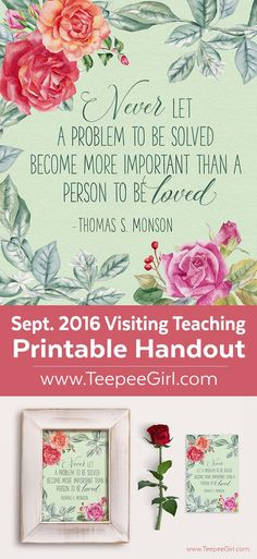September 2016 VT Handout, This free printable comes in two sizes (8x10 & 4x6) and is perfect for September visiting teaching or as an inspiration thought. Paired with a frame, it makes a great gift!! www.TeepeeGirl.com