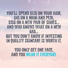 Because you are worth it! People notice your face first, not your nails, your shoes, or your purse! It's up to you to take care of the only skin you have. Why spend thousands on the extras when you need to take care of the one thing people notice first?? Let's start today on your journey to the best skin of your life!!! Message me or order directly from my website... Order as a PC Perks Customer you'll save 10% and get free shipping for life!