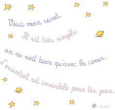 voici mon secret on ne voit bien qu'avec le coeur Petit Prince Quotes, Prince Images, Jolie Phrase, Quote Citation, French Quotes, The Little Prince, Idioms, Learn French, Some Words