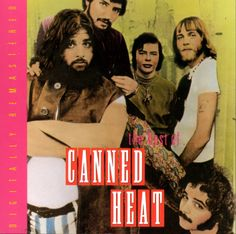 Canned Heat, Labor Day weekend 1969, Texas International Pop Festival, Lewisville, TX