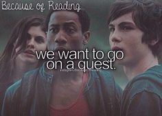 ⭐Because of reading we want to go on a quest ~ Percy Jackson, Annabeth Chase, Grover Underwood. PJO Percy Jackson and the Olympians