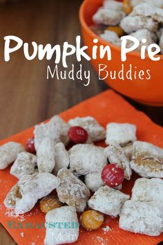 Have a get together this fall? Make Pumpkin Pie Muddy Buddies!
