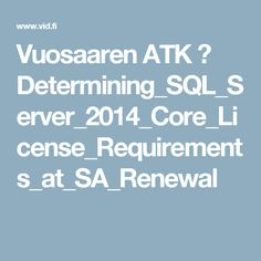Vuosaaren ATK ➟ Determining_SQL_Server_2014_Core_License_Requirements_at_SA_Renewal