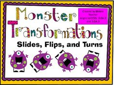 Monster Transformations - Slides, Flips, and Turns