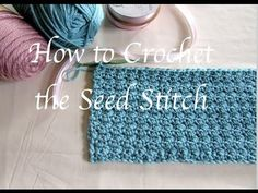How to Crochet the Seed Stitch - Itchin' for some Stitchin'