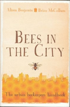 urban beekeeping - haven't heard of this book, looks interesting