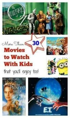 More than 30 movies (that don't suck!) to watch with kids like Wizard of Oz, Princess Bride, ET, Willy Wonka ... You'll enjoy all of these too! - @toulousentonic | lists | entertainment ideas | activities |