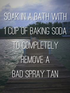 Or just a spray tan in general