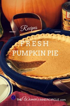Looking for a Truly Fresh Pumpkin Pie Recipe for Thanksgiving? Look no further. Julie brings us the real deal!