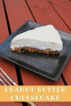 Peanut Butter Cheesecake (Peanut cookie base with peanut butter and no bake cheesecake) - ET Speaks From Home