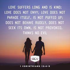 NKJV Verse of the Day: 1 Corinthians 13:4-5  GOD #faith #family #limu - edwhite.iamlimu.com