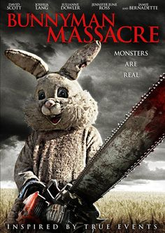 The Bunnyman Massacre (inspired by TRUE EVENTS!) - New Poster. Not a classic or even old, I just have a thing for creepy killer rabbits.