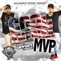 Cool Amerika Ft Offset - MVP by missatown2u on SoundCloud