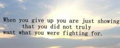 86 Dont Give Up Quotes And Inspirational Quotes About Life 47