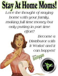 Moms! Want to make extra money working only 5-10 hours per week from you computer? For only 3 more weeks, you can join my team as an It Works distributor for only 99 dollars. You will get 4 wraps that you can either use yourself or sell to make back your initial investment. Talk about RISK FREE! http://wrapwitherint.myitworks.com/ for more info! Only serious applicants apply ~