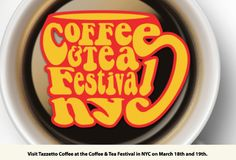 Visit Tazzetto Coffee at the Coffee and Tea Festival NYC March 18-19