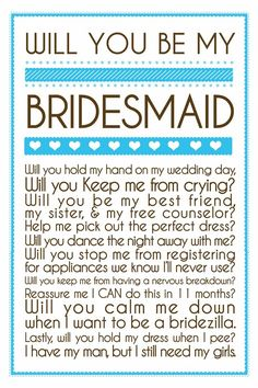 Will you be my bridesmaid :)