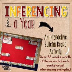Inferencing can be a difficult task for many students but working on it everyday sometimes just isn't possible. With this interactive bulletin board activity, your students can work on those inferencing skills EVERYDAY! #SLP #speechtherapy #SPED #inferencing