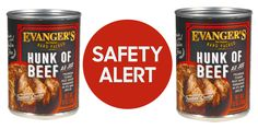 "Evanger's Popular ""Hunk of Beef"" Dog Food Recalled for Containing a Deadly Euthanasia Drug"