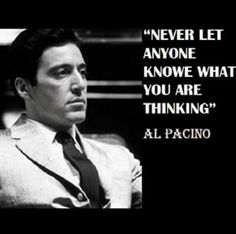 Al Pacino Godfather Quotes - Bing images Strong Quotes, Wise Quotes, Movie Quotes, Words Quotes, Positive Quotes, Motivational Quotes, Inspirational Quotes, Sayings, Gangster Quotes