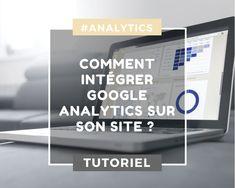 Installer Google Analytics sur Blogger ou WordPress
