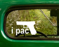 I Pac Decal Car Decal Pro Gun Sticker I by StickerAndDecalMafia