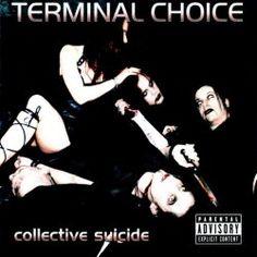 Terminal Choice - Collective Suicide (2002) [EP]