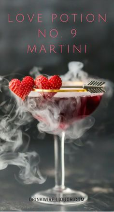 The Love Potion No. 9 Martini may just be the best Valentine's Day cocktail ever. Vodka and fruity flavors are the perfect sweet treat for your romantic day.