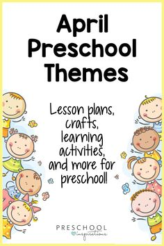 April Preschool Themes You'll Love!