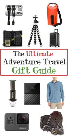 The Utimate Adventure Travel Gift Guide! Know a traveler who's impossible to shop for? There's something sure to please them or anyone else in here!