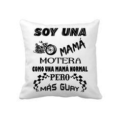 #cojinpersonalizado con el diseño Soy una mamá motera...como una mamá normal pero mas guay. El mejor regalo para el #DiaDeLaMadre