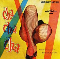 Cha Cha Cha - Pedro Garcia and his Del Prado Orchestra. Lp Cover, Vinyl Cover, Cover Art, Lps, Kitsch, Julie London, Greatest Album Covers, Vinyl Sleeves, Album Covers