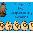 These supplementary math activities are designed to be used after reading the book Ten Eggs In A Nest by Marilyn Sadler. Activities cover the follo...