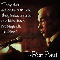 Ron Paul on the public school system Ron Paul, Public School, High School, Private School, Education System, Our Kids, Teacher, Words, Freedom