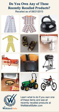 Recently recalled products, including pajamas, tractors, tea kettles, coffee makers & more. See the rest at WeMakeItSafer.com