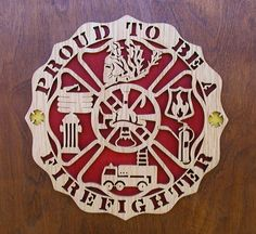 Proud To Be A Firefighter Plaque With Gold by DukesScrollSaw, $12.50