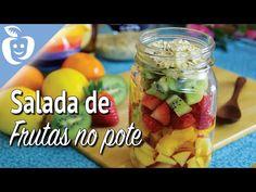 Salada de Frutas no Pote - Dicas de conservação - Emagrecer Certo