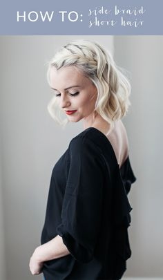 Cathy shares an easy step by step tutorial on how to create a side braid on short hair in her latest beauty post on Poor Little It Girl!