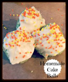 How to make homemade cake balls. So easy and so delicious!
