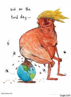 Trump taking a Dump....On Us.