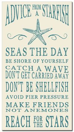 "Country Marketplace - Advice From A Starfish Wood Sign 24"", $29.99 (http://www.countrymarketplaces.com/advice-from-a-starfish-wood-sign-24/)"