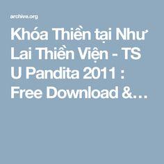 Khóa Thiền tại Như Lai Thiền Viện - TS U Pandita 2011 : Free Download &…