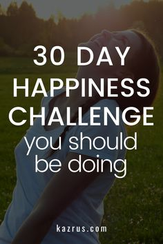 Take this fun 30 day happiness challenge to become happier in your daily life and be a more positive person. This challenge will help you find your joy and live a fuller life. Glow up, personal development, how to be happy. #happy Development Quotes, Self Development, Personal Development, Positive Mindset, Positive Life, Love Your Body Quotes, Best Self Quotes, Quarter Life Crisis, Happiness Challenge