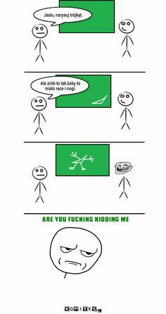 Ręce i nogi – Jasiu, narysuj trójkąt. Ale zrób to tak żeby to miało ręce i nogi. Funny Lyrics, Funny Quotes, Polish Memes, Weekend Humor, Funny Mems, School Memes, Wtf Funny, Itachi, Deadpool
