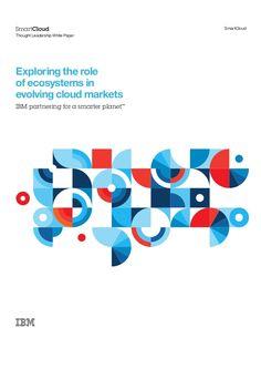 IBM Partnering For A Smarter Planet Exploring The Role Of Ecosystem… Book Design, Layout Design, Cover Design, Graphic Design Posters, Graphic Design Inspiration, Identity Design, Brochure Design, Web Design Mobile, Event Branding