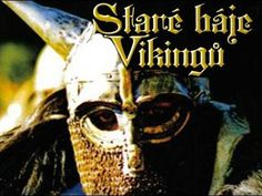 Staré báje vikingů - celý film - YouTube Youtube, Videos, Music, Movie Posters, Movies, Petra, Island, History, Musica
