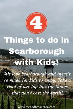 4 things to do in scarborough with kids!   If you haven't been to Scarborough and are up that way, I recommend it  I'd always bypassed Scarborough, preferring Whitby for its cobbled streets and gothic charm. That was a mistake because I find Scarborough e